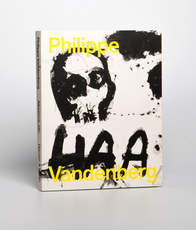 Philippe Vandenberg: Absence, etc.